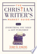 The Christian Writer S Market Guide 2015 2016
