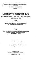 Locomotive Inspection Law with Rules and Standards for Steam Locomotives Book