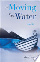 The Moving of the Water
