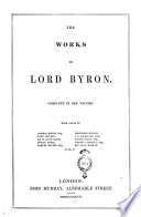 The Works of Lord Byron Complete in One Volume