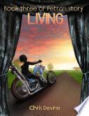 Living   Book Three of Petra s Story