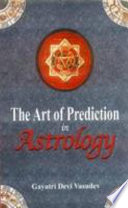"""The Art of Prediction in Astrology"" by Gayatri Devi Vasudev"