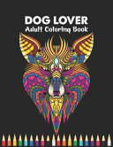 Dog Lover Adult Coloring Book Book PDF