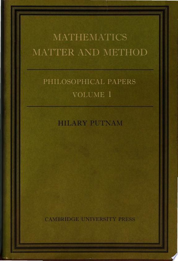 Mathematics, Matter, and Method