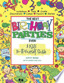 The Best Birthday Parties Ever!