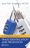 A Comprehensive Look at Fraud Identification and Prevention
