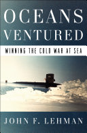 Oceans Ventured: Winning the Cold War at Sea [Pdf/ePub] eBook