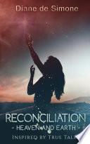 Reconciliation ~ Heaven and Earth ~
