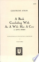 A Book Concluding with As a Wife Has a Cow