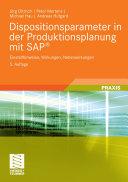 Dispositionsparameter in der Produktionsplanung mit SAP®: ...