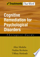 Cognitive Remediation For Psychological Disorders Book PDF