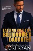 Falling for the Billionaire's Daughter Pdf/ePub eBook