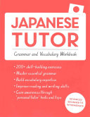Japanese Tutor  Grammar and Vocabulary Workbook  Learn Japanese