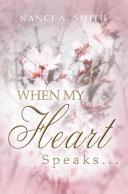 Pdf When My Heart Speaks . . .