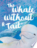The Whale Without a Tail