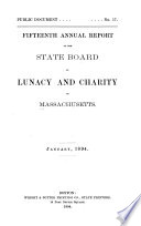 Annual Report of the State Board of Lunacy and Charity of Massachusetts Book