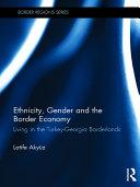 Ethnicity, Gender and the Border Economy