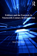Pdf Folklore and the Fantastic in Nineteenth-Century British Fiction Telecharger