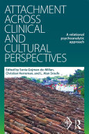 Attachment Across Clinical and Cultural Perspectives
