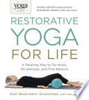 Yoga Journal Presents Restorative Yoga for Life Book PDF