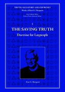 The Saving Truth  Doctrine for Laypeople