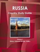 Russia Country Study Guide Volume 1 History  National Identity  Politics
