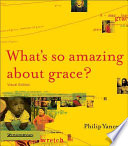 What s So Amazing about Grace