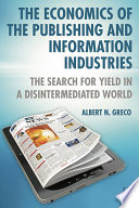 The Economics of the Publishing and Information Industries Book