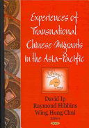 Experiences of Transnational Chinese Migrants in the Asia Pacific Book