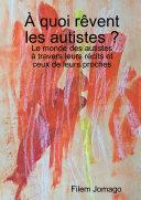 ç quoi r�vent les autistes ?
