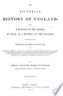 The Pictorial History of England: Being a History of the People