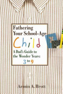 Fathering Your School age Child Book