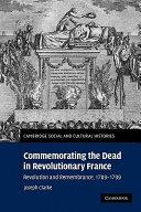 Commemorating the Dead in Revolutionary France