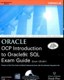 Oracle Ocp Introduction To Oracle 9I  Sql Exam Guide 1Zo 007