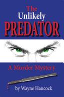 The Unlikely Predator