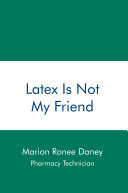Latex Is Not My Friend