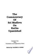 The Commentary of Sri Madhva on Katha Upanishad