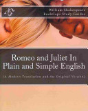 Romeo and Juliet in Plain and Simple English Book