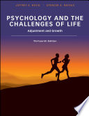 """Psychology and the Challenges of Life: Adjustment and Growth"" by Jeffrey S. Nevid, Spencer A. Rathus"