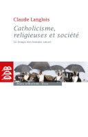 Pdf Catholicisme, religieuses et société Telecharger