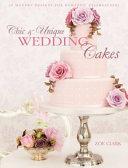 Chic   Unique Wedding Cakes