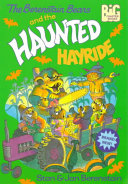 The Berenstain Bears and the Haunted Hayride Book