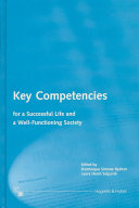 Key Competencies for a Successful Life and a Well functioning Society