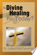 Is Divine Healing For Today