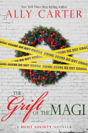 Pdf A Heist Society Christmas Story: The Grift of the Magi