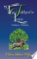 The Father's Love Volume 2- February