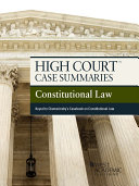 High Court Case Summaries on Constitutional Law, Keyed to ...