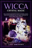 Wicca Crystal Magic