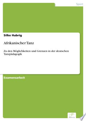 Download Afrikanischer Tanz Books - RDFBooks