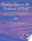 Finding Hope In The Darkness Of Grief PDF